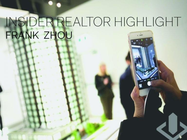 INTRACORP INSIDER REALTOR: FRANK ZHOU